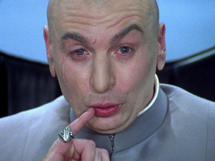 Dr Evil – 25 Great Quotes – Rebel Voice